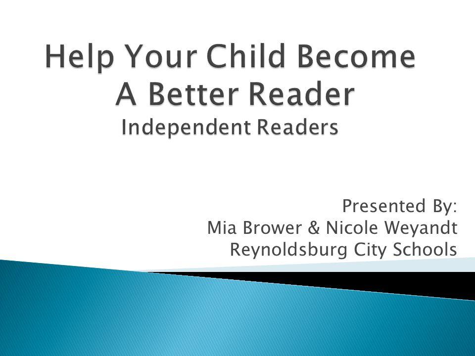 Presented By: Mia Brower & Nicole Weyandt Reynoldsburg City Schools