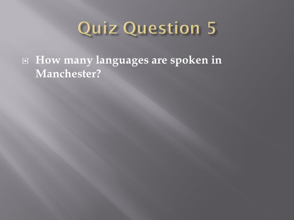  How many languages are spoken in Manchester