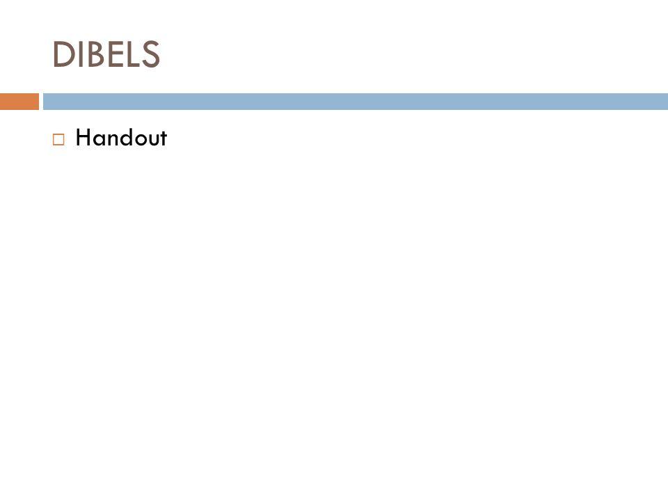 DIBELS  Handout