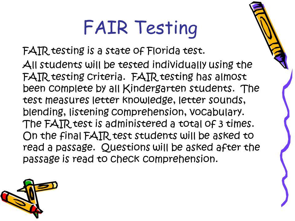FAIR Testing FAIR testing is a state of Florida test.