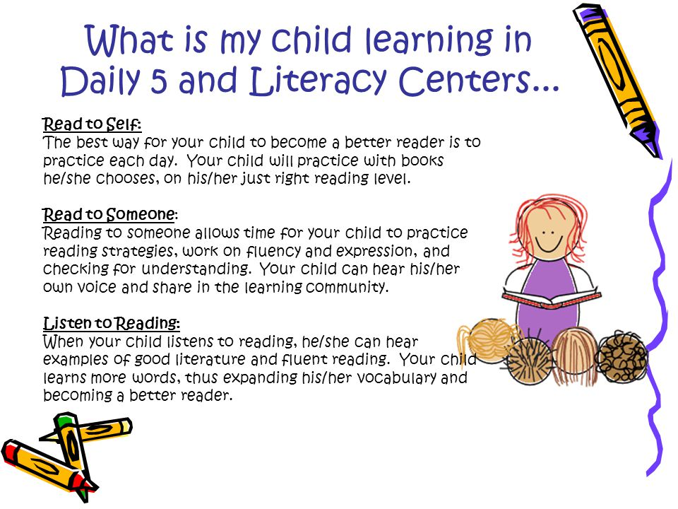 What is my child learning in Daily 5 and Literacy Centers...