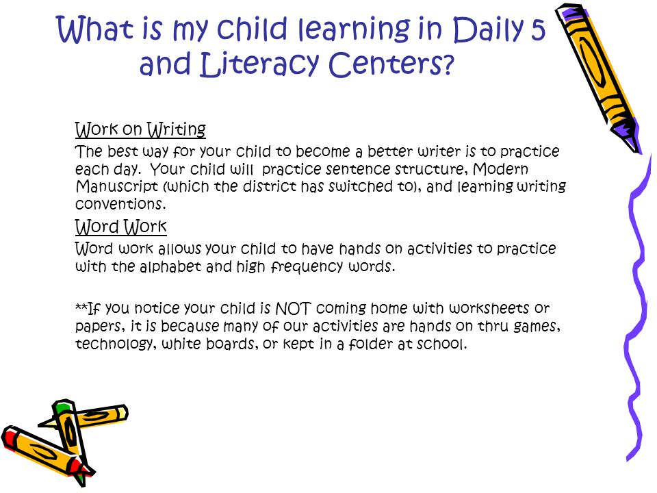 What is my child learning in Daily 5 and Literacy Centers.