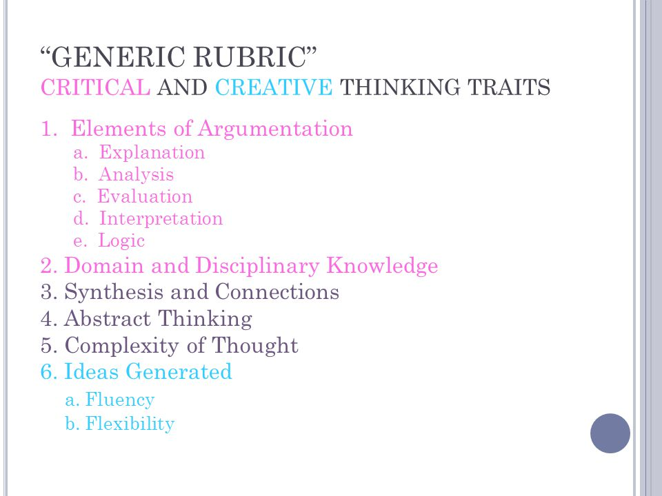 GENERIC RUBRIC CRITICAL AND CREATIVE THINKING TRAITS 1.