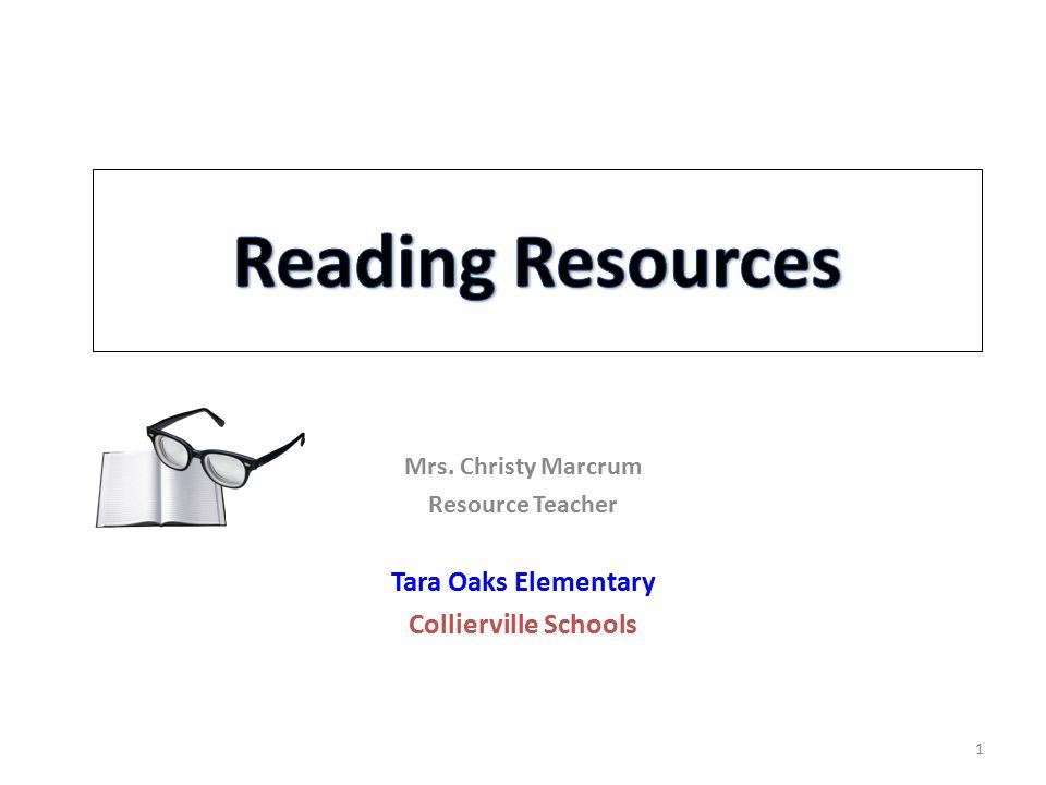 Mrs. Christy Marcrum Resource Teacher Tara Oaks Elementary Collierville Schools 1