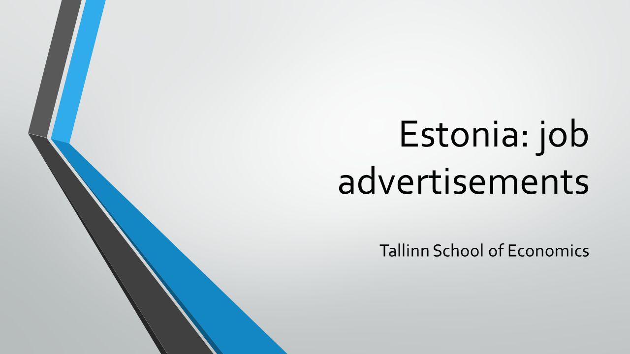 Estonia: job advertisements Tallinn School of Economics