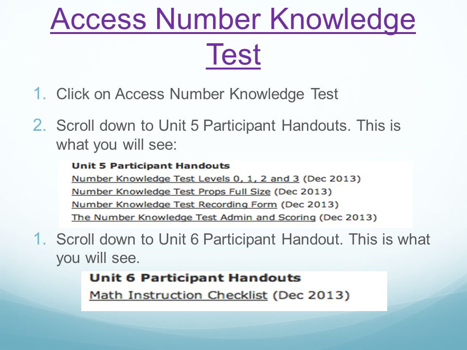 Access Number Knowledge Test 1. Click on Access Number Knowledge Test 2.