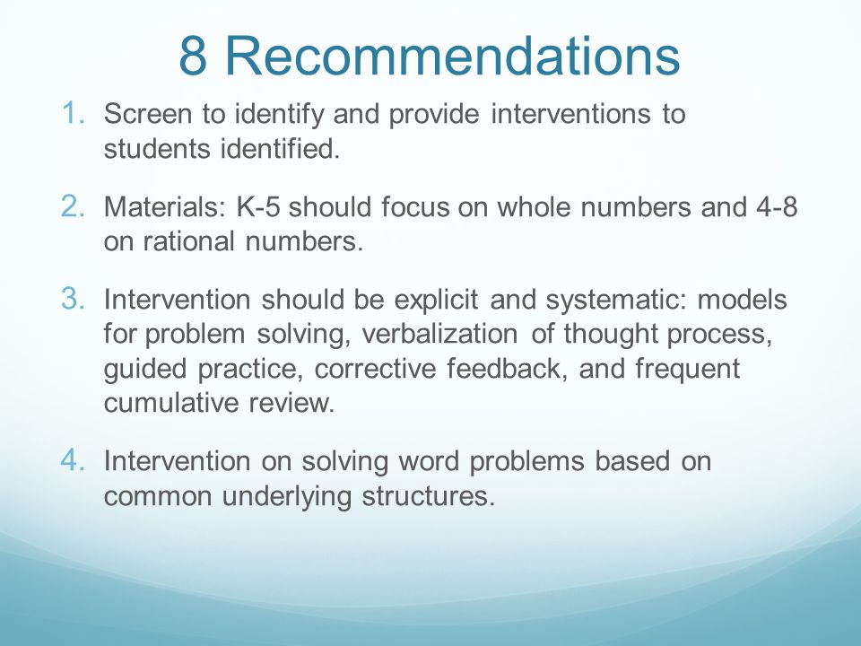 8 Recommendations 1. Screen to identify and provide interventions to students identified.