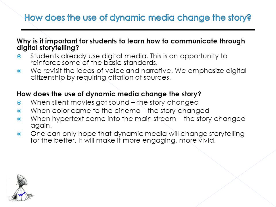  How can the use of digital storytelling and dynamic media promote the development of understanding in the classroom.