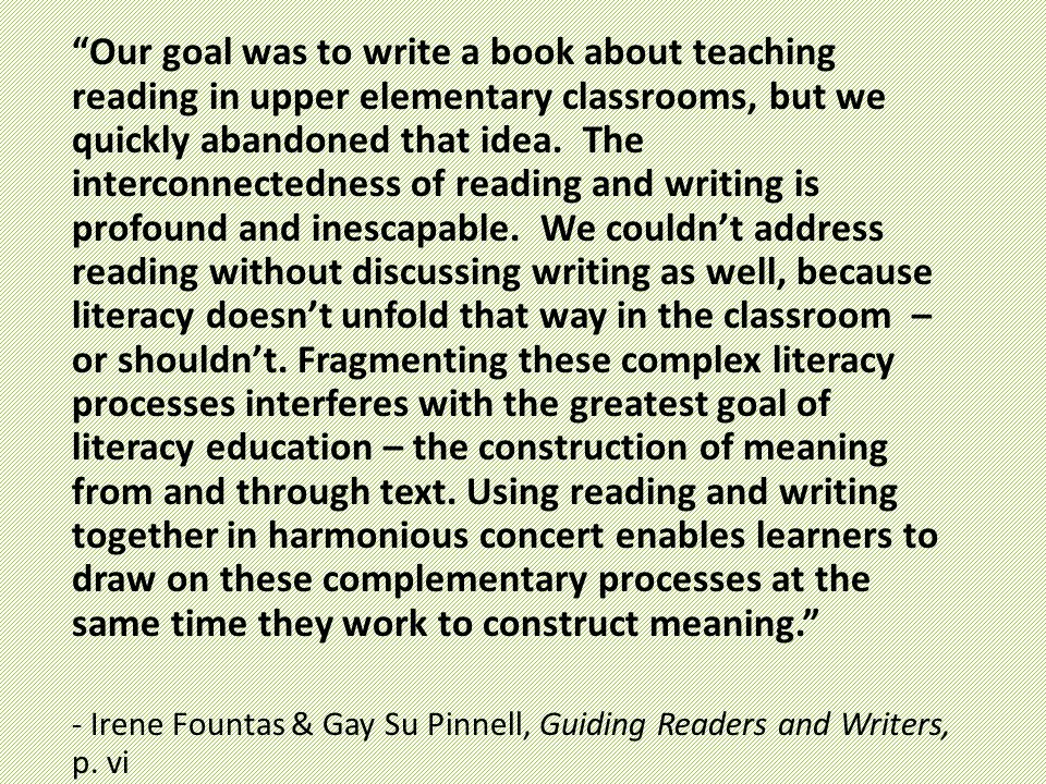 Our goal was to write a book about teaching reading in upper elementary classrooms, but we quickly abandoned that idea.