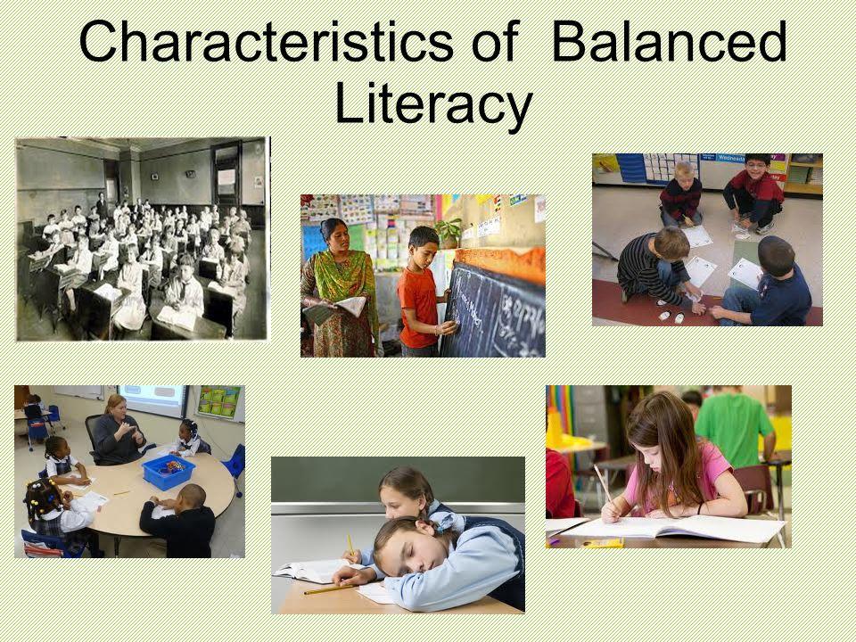 Characteristics of Balanced Literacy