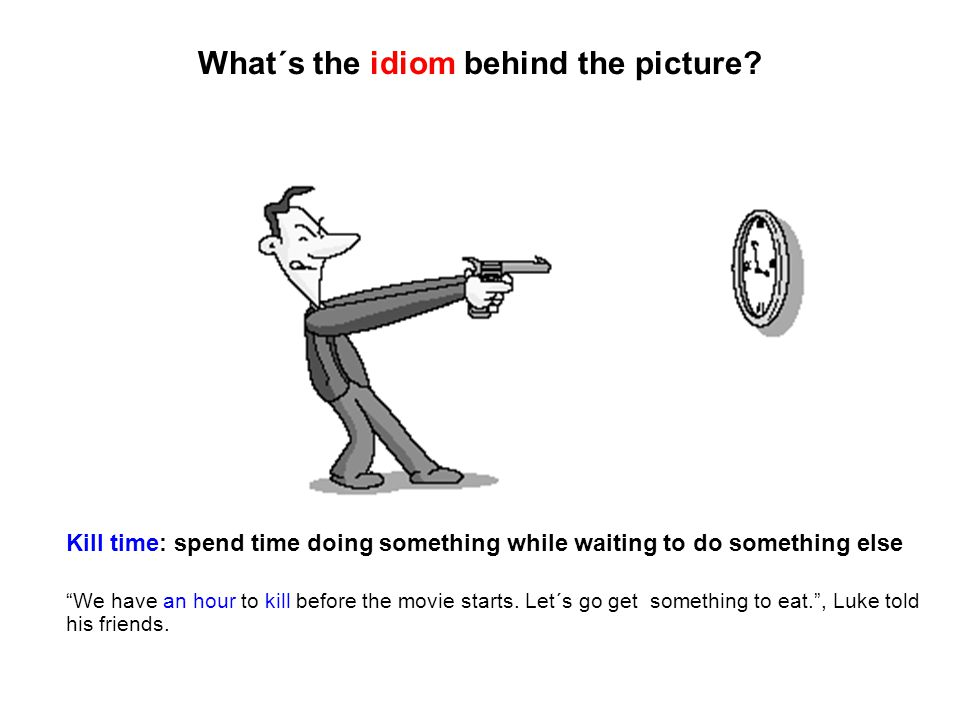 What´s the idiom behind the picture.