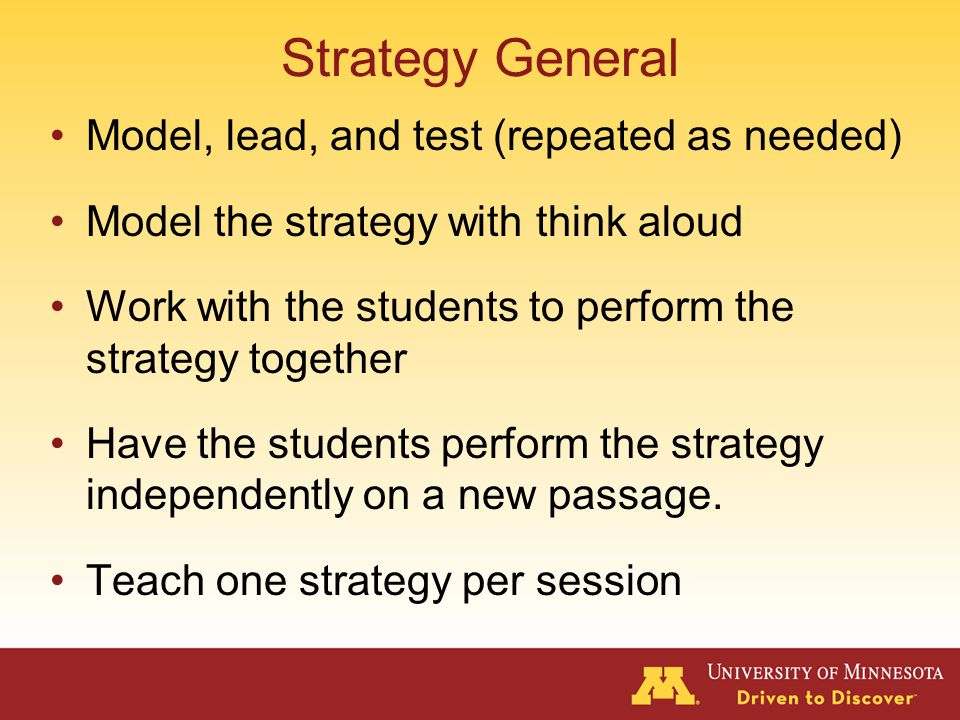 Strategies What was TaughtMaterialsHow it was Taught Reciprocal Teaching (Palinscar& Brown, 1984) Activate Prior knowledge Predict Summarize Generate Questions Clarify 4 th grade Read Naturally passages and questions Each individual strategy was taught by: Modeling Working with the student Having the student work independently