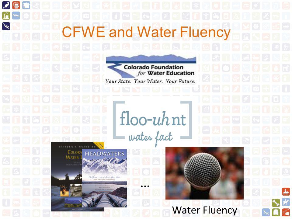CFWE and Water Fluency Water Fluency …