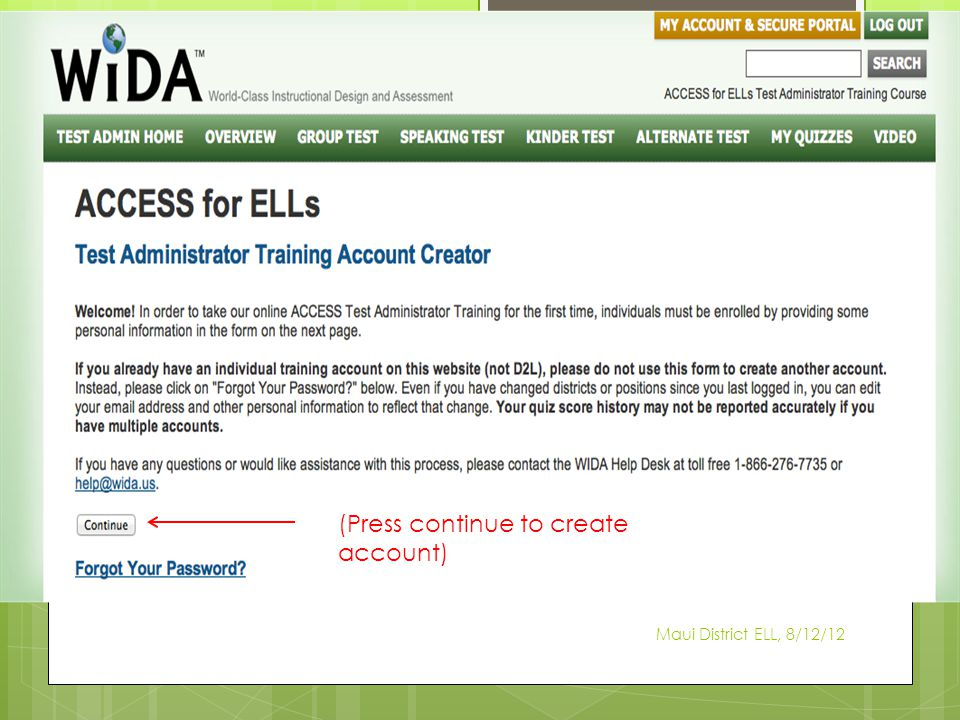 Maui District ELL, 8/12/12 (Press continue to create account)