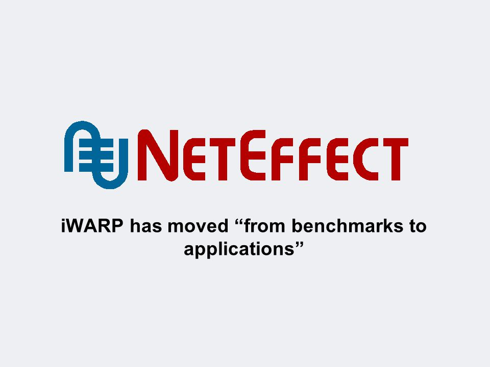 iWARP has moved from benchmarks to applications