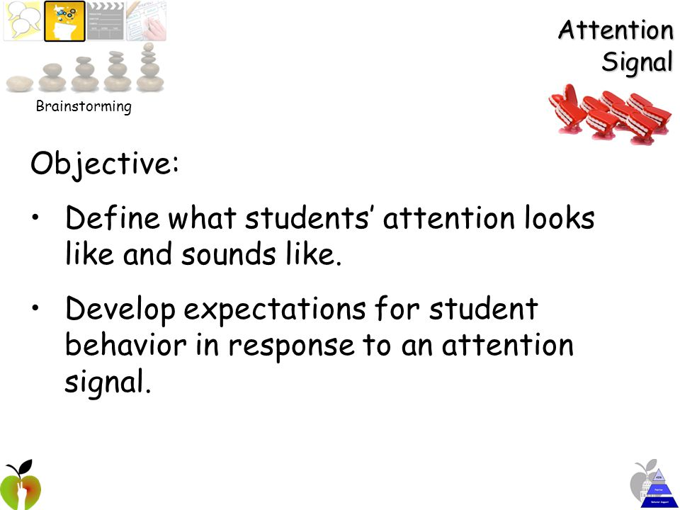 Establishing Expectations Objectives: Organize clear expectations for basic classroom activities.