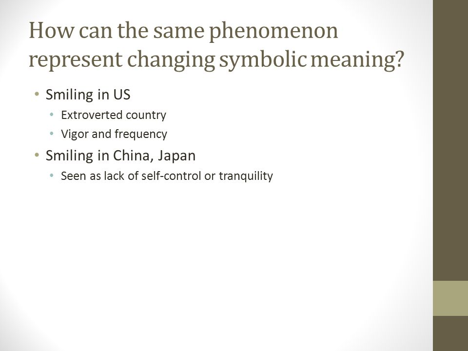How can the same phenomenon represent changing symbolic meaning.