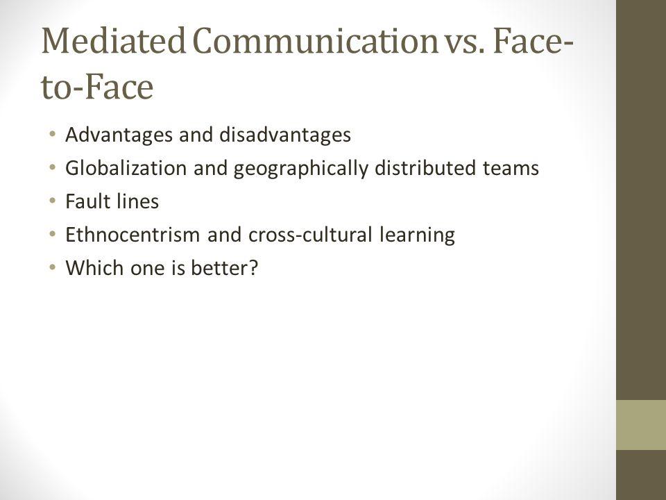 Mediated Communication vs.