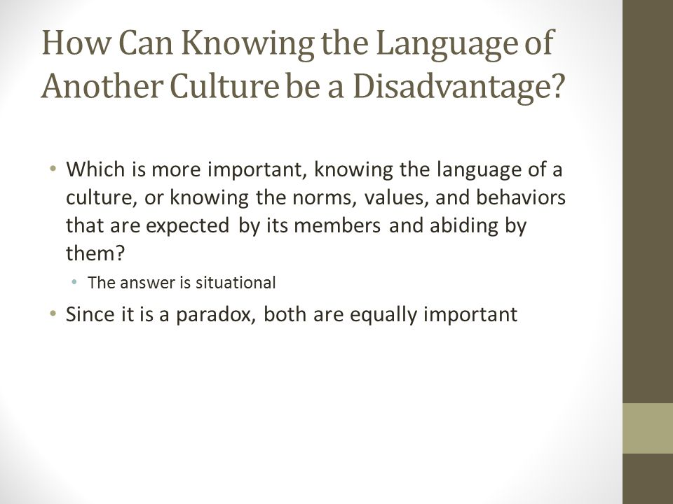 How Can Knowing the Language of Another Culture be a Disadvantage.