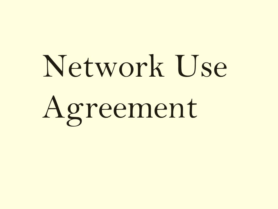 Network Use Agreement
