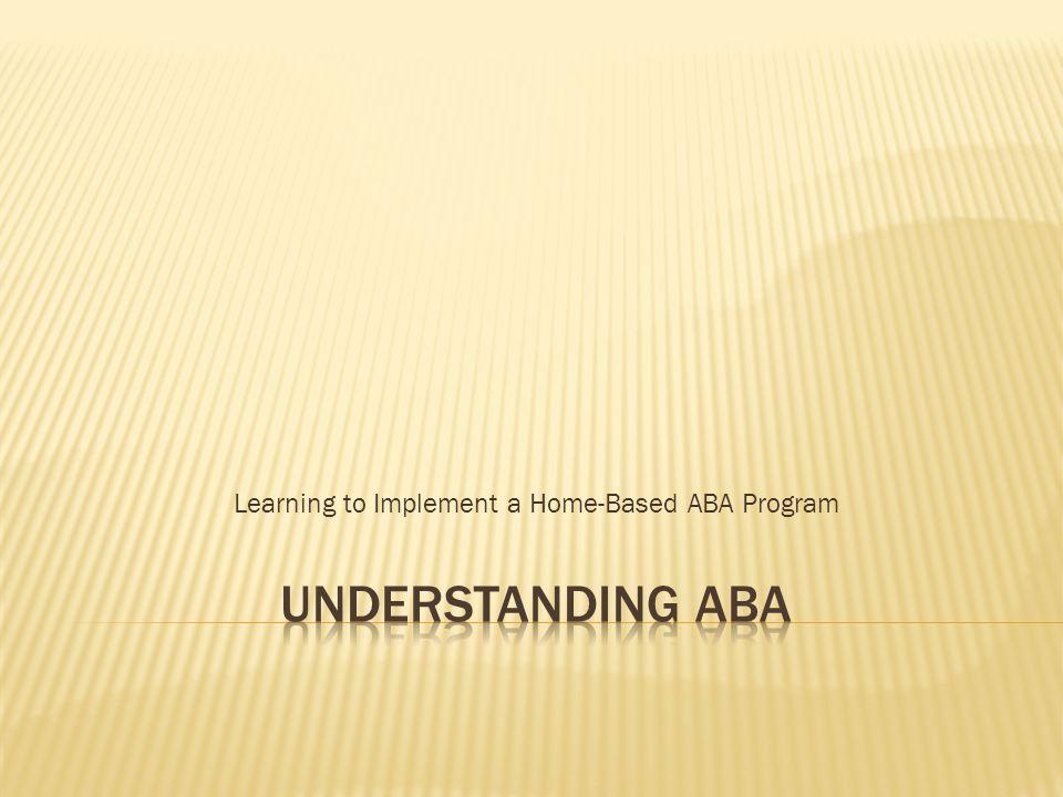 MYTHFACT  Principles of ABA promote simple, robotic skill development.