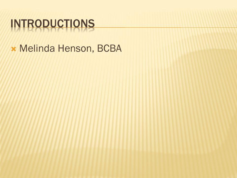  Melinda Henson, BCBA