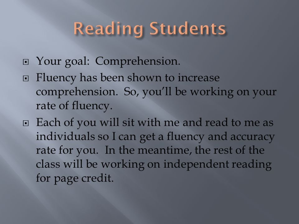  Your Goal: Expression  You will practice and read children's books with prosody.