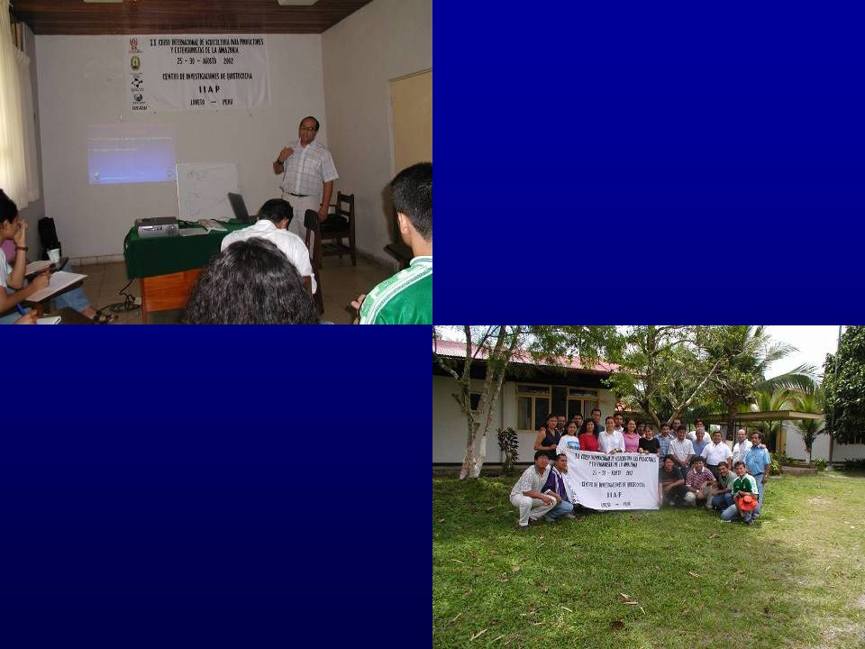 18 3 th International Acuaculture Course de For Extensionist in the Amazon IIAP, Pucallpa, Peru Sponsors/organizers : SIUC, CRSP, IIAP, UNAP, Regional Government, Navy.