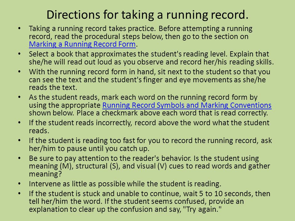 Taking a running record takes practice.