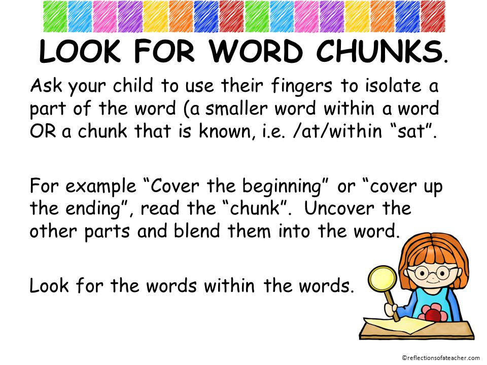 LOOK FOR WORD CHUNKS.
