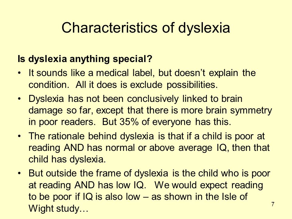 7 Characteristics of dyslexia Is dyslexia anything special.
