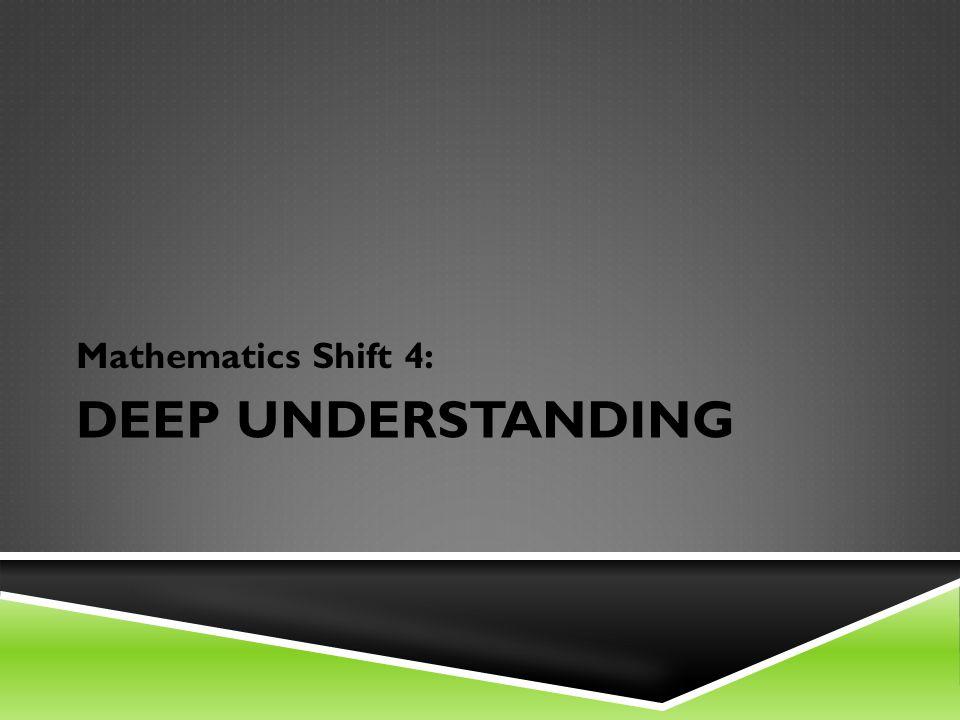 DEEP UNDERSTANDING Mathematics Shift 4: