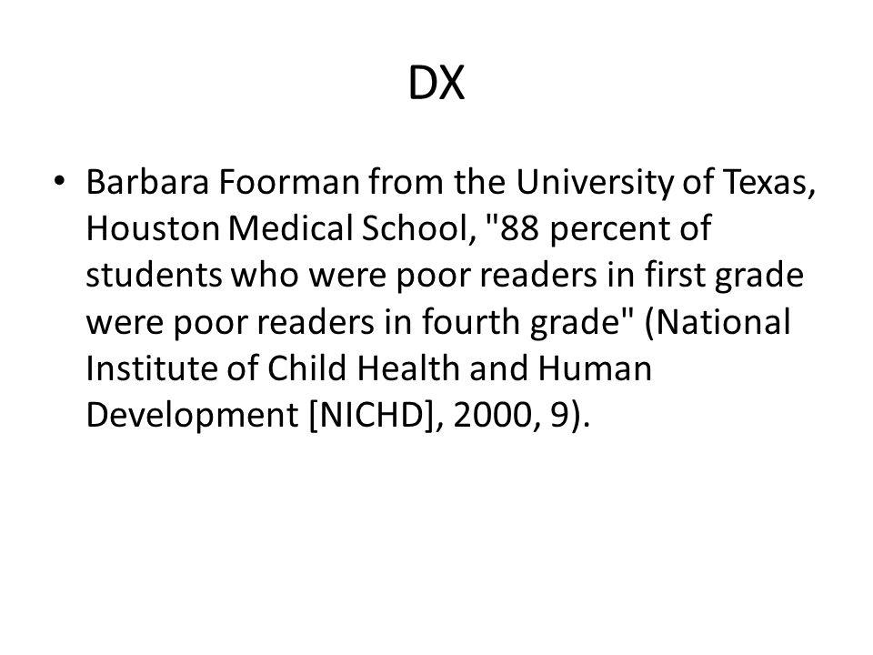 DX Barbara Foorman from the University of Texas, Houston Medical School,