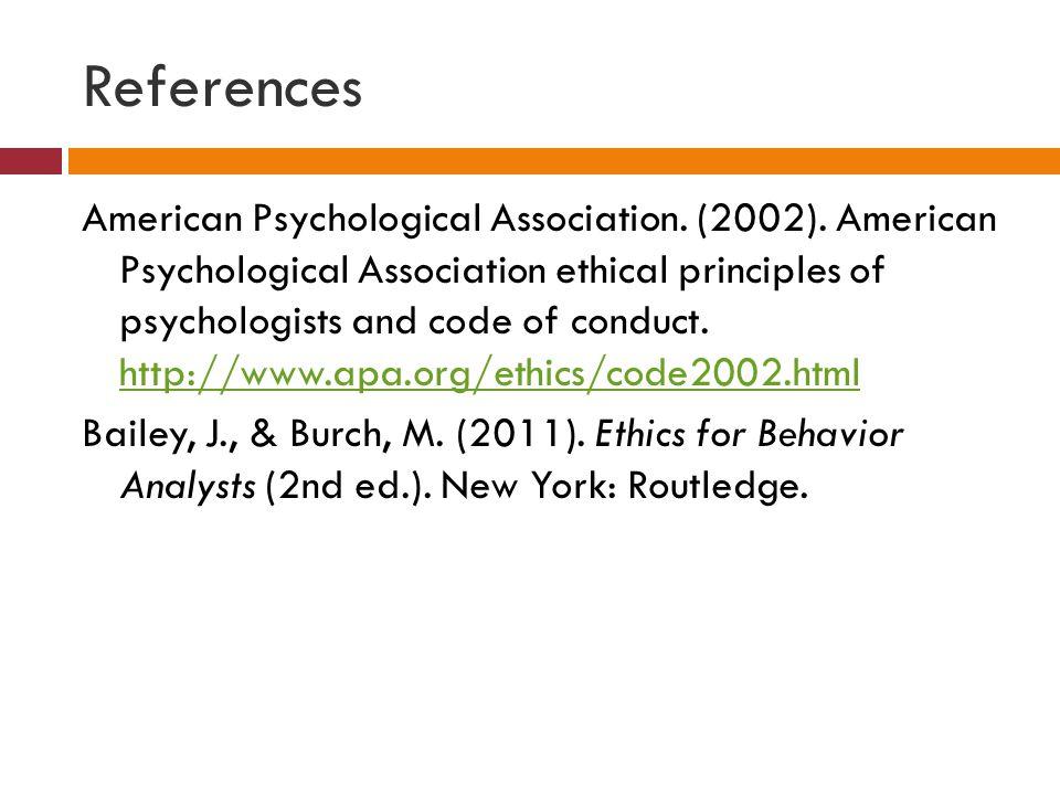 References American Psychological Association.(2002).
