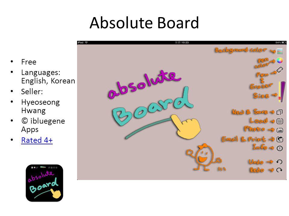 Absolute Board Free Languages: English, Korean Seller: Hyeoseong Hwang © ibluegene Apps Rated 4+