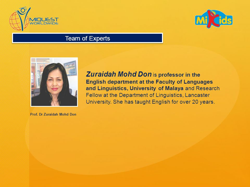 Zuraidah Mohd Don is professor in the English department at the Faculty of Languages and Linguistics, University of Malaya and Research Fellow at the Department of Linguistics, Lancaster University.