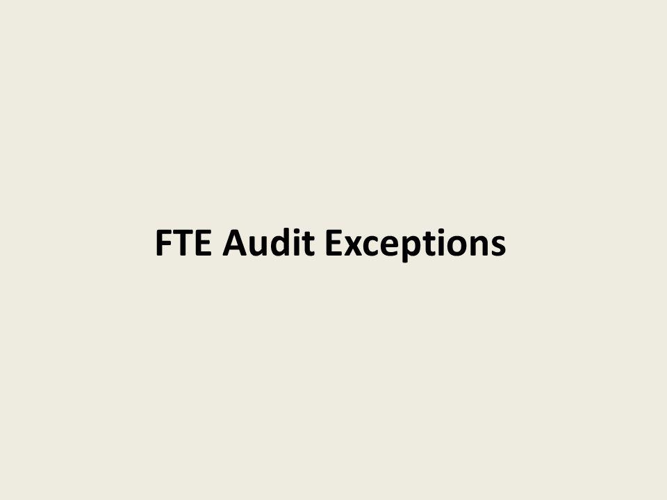 FTE Audit Exceptions