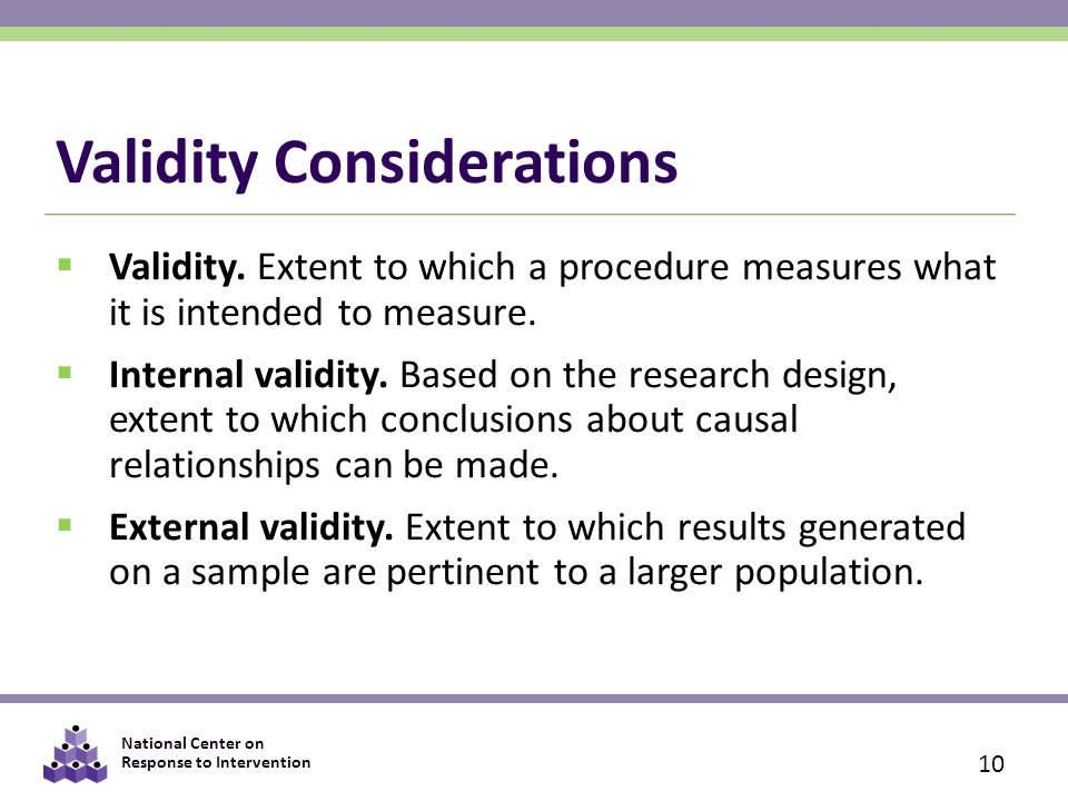 National Center on Response to Intervention Validity Considerations  Validity.