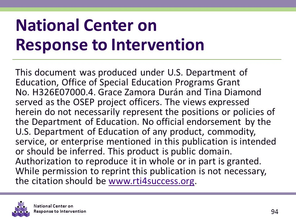 National Center on Response to Intervention 94 This document was produced under U.S.