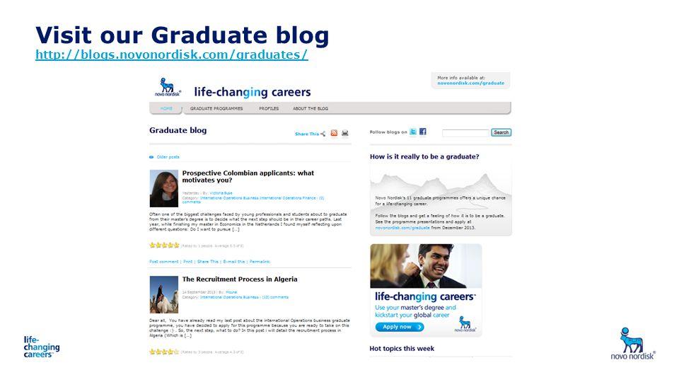Visit our Graduate blog http://blogs.novonordisk.com/graduates/ http://blogs.novonordisk.com/graduates/