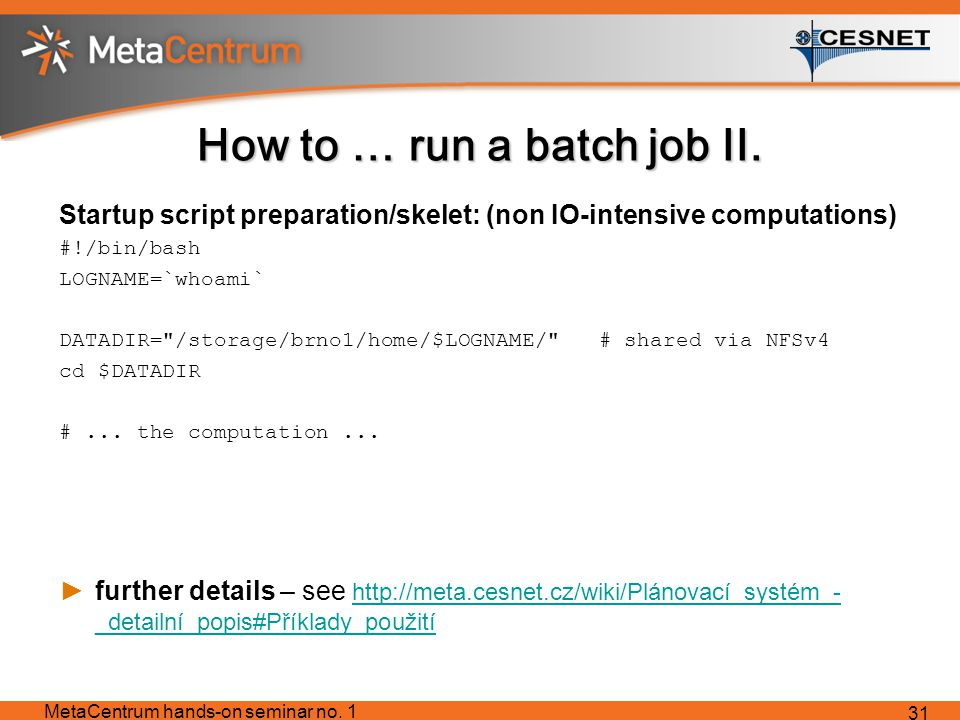 How to … run a batch job II.