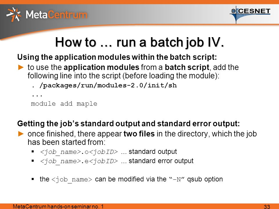 How to … run a batch job IV.