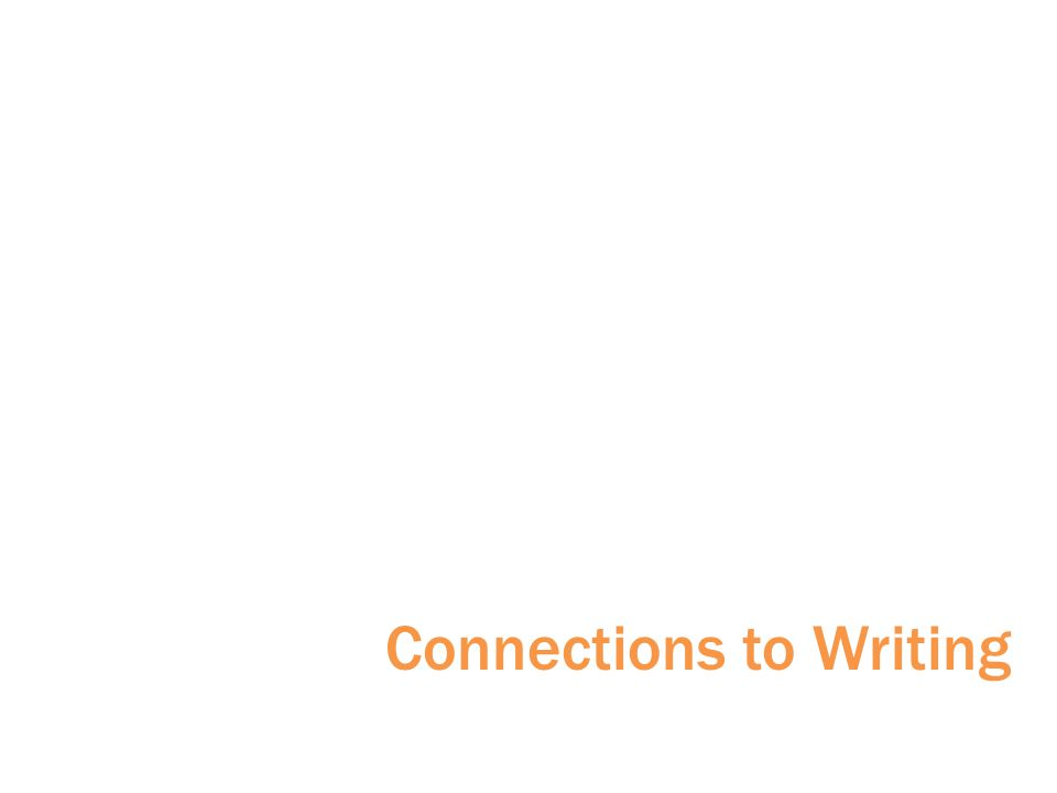 Connections to Writing