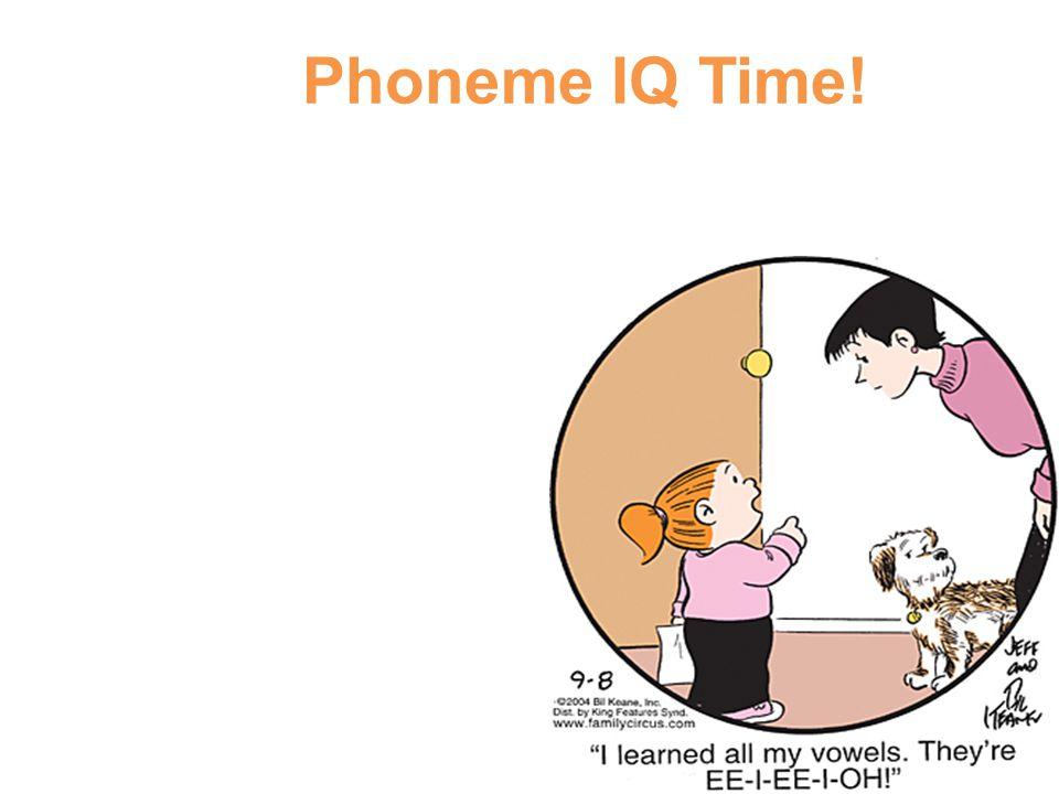 Phoneme IQ Time!