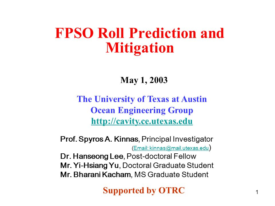 1 FPSO Roll Prediction and Mitigation Prof.Spyros A.