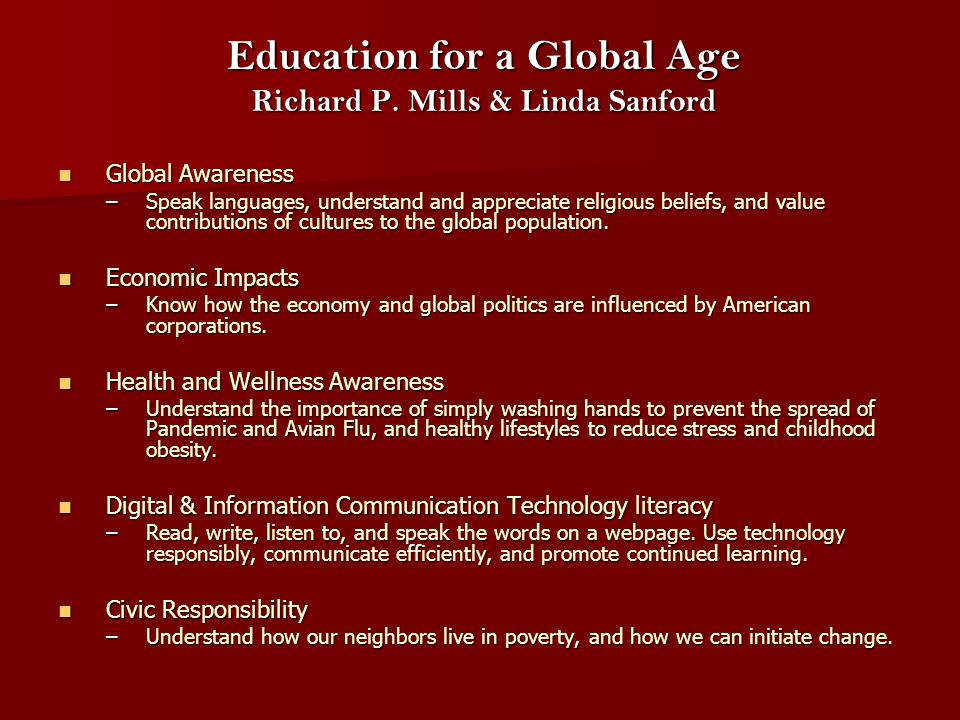 Education for a Global Age Richard P.