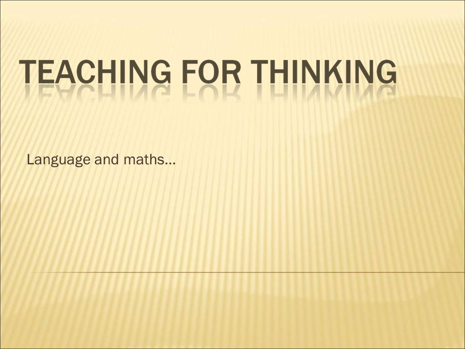Language and maths…