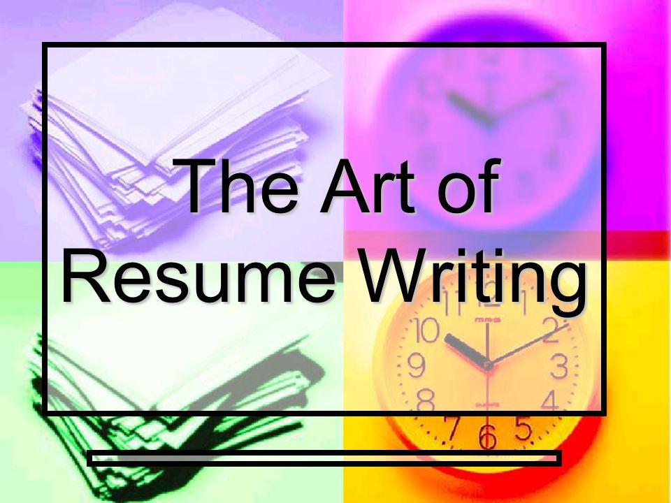 the art of resume writing