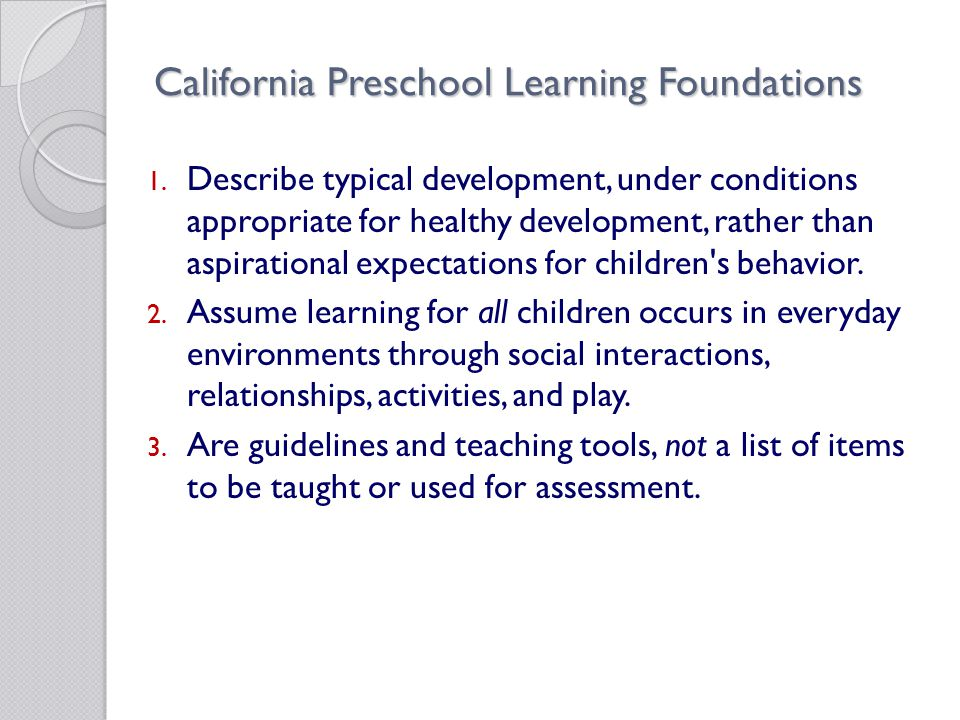 California Preschool Learning Foundations 1.