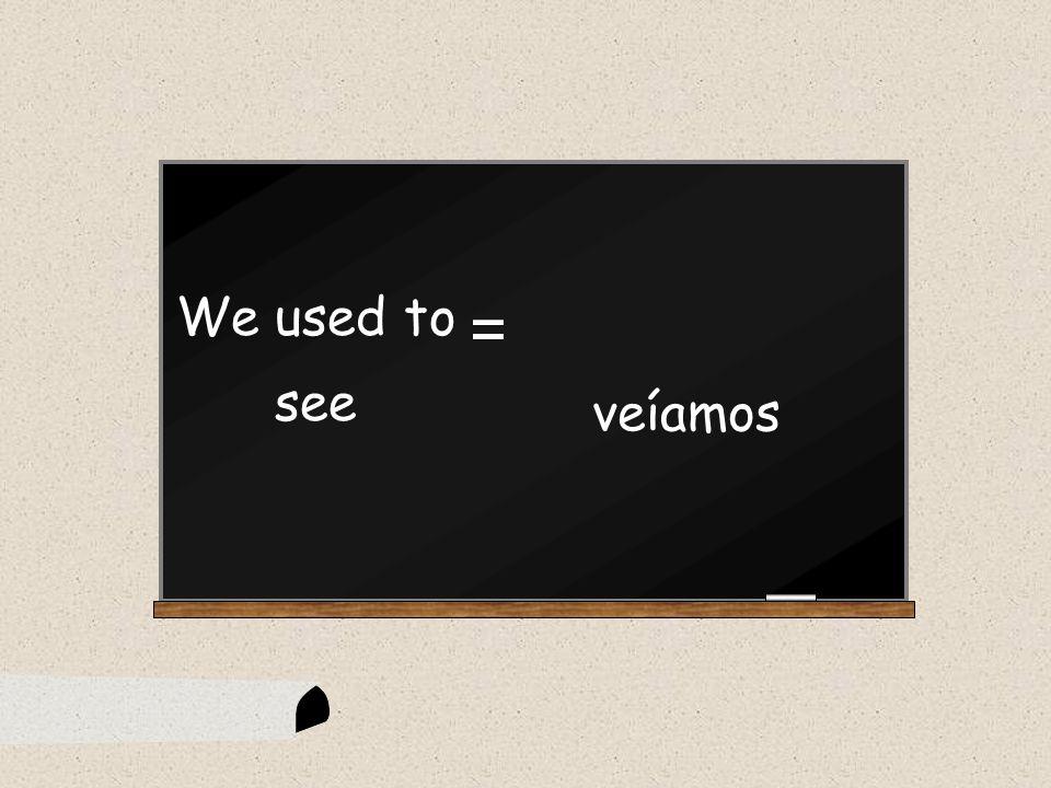 jugábamos We were playing =